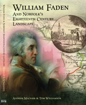 [Image: Cover of the book 'William Faden and Norfolk's Eighteenth Century Landscape']
